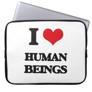 I love Human Beings Computer Sleeves