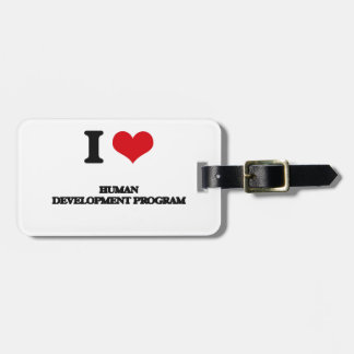 I Love Human Development Program Tag For Luggage