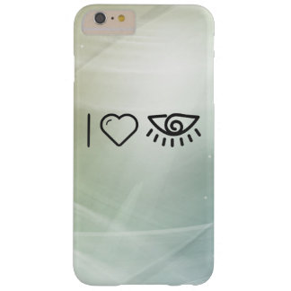 I Love Human Eyes Barely There iPhone 6 Plus Case