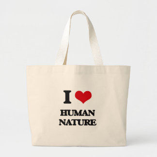 I love Human Nature Canvas Bags