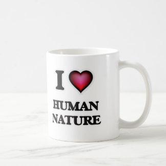I love Human Nature Coffee Mug