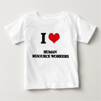 I love Human Resource Workers Infant T-shirt