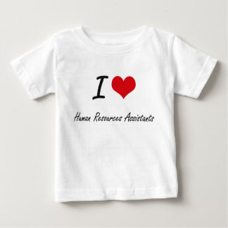 I love Human Resources Assistants Tees