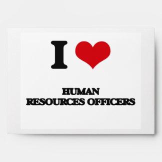 I love Human Resources Officers Envelopes