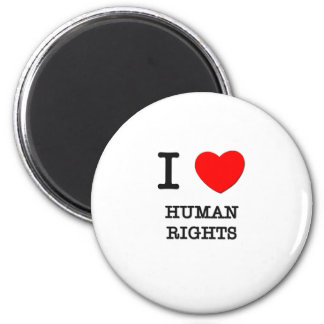I Love Human Rights 2 Inch Round Magnet
