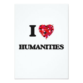 I Love Humanities 5x7 Paper Invitation Card