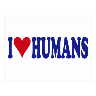 I Love Humans Postcard