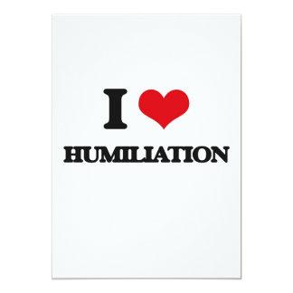 I love Humiliation Card