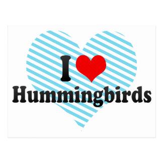 I Love Hummingbirds Postcard