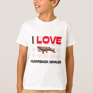 I Love Humpback Whales T-Shirt