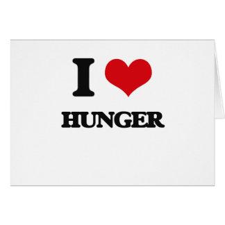 I love Hunger Greeting Card