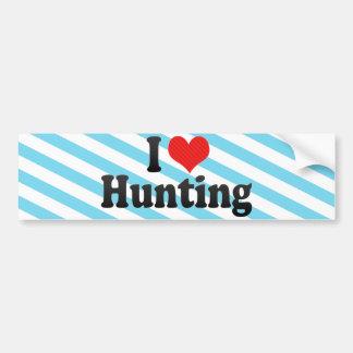 I Love Hunting Car Bumper Sticker