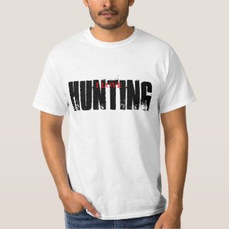 I love hunting t shirt