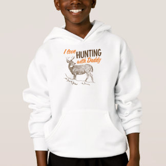 I love Hunting with Daddy Hoodie