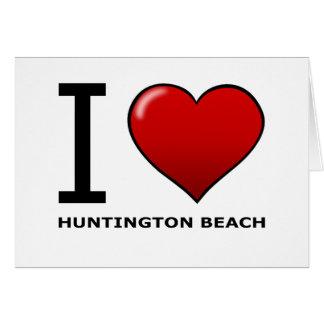 I LOVE HUNTINGTON BEACH,CA - CALIFORNIA CARD