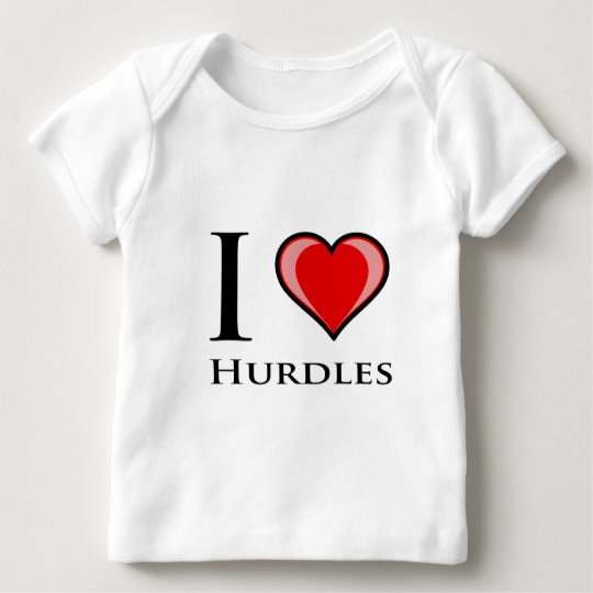 I Love Hurdles Baby T-Shirt