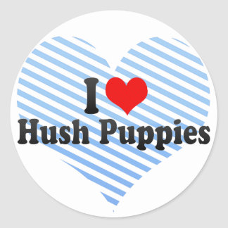 I Love Hush Puppies Stickers