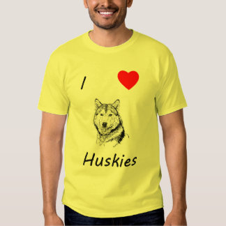I Love Huskies Shirt