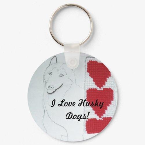 I Love Husky Dogs Keychain keychain