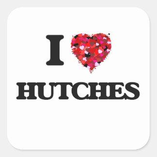 I Love Hutches Square Sticker