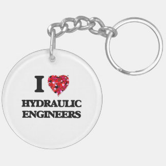 I love Hydraulic Engineers Double-Sided Round Acrylic Keychain