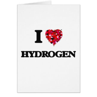 I Love Hydrogen Greeting Card