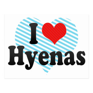 I Love Hyenas Postcard