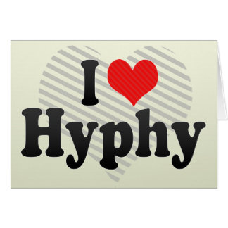 I Love Hyphy Greeting Card