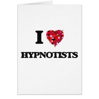 I love Hypnotists Greeting Card