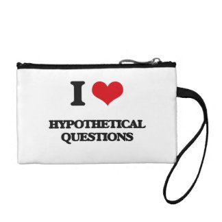 I love Hypothetical Questions Change Purses