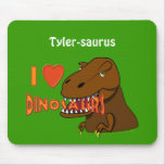 I Love I Heart Dinosaurs Cartoon Tyrranosaurus Rex Mousepad