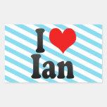 I love Ian Rectangle Stickers