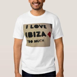 i love ibiza we love ibiza everyone loves ibiza T-Shirt