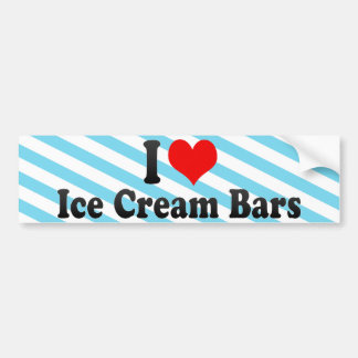I Love Ice Cream Bars Bumper Sticker