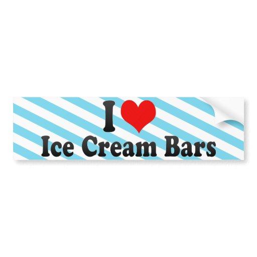 I Love Ice Cream Bars Car Bumper Sticker