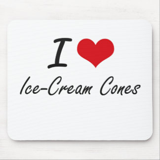 I love Ice-Cream Cones Mouse Pad