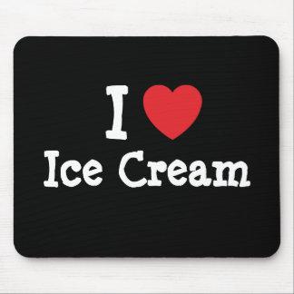 I love Ice Cream heart T-Shirt Mouse Mat