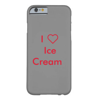 I Love Ice Cream iPhone 6/6s case