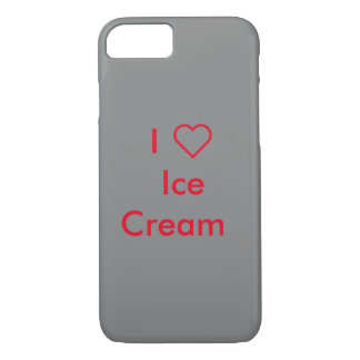 I Love Ice Cream iPhone 7 case