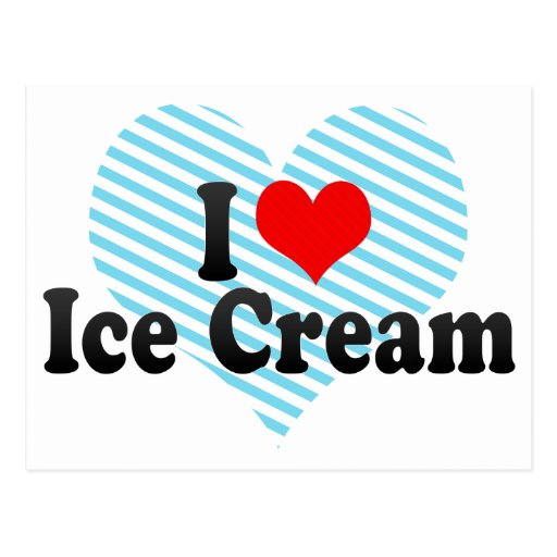 I Love Ice Cream Postcard