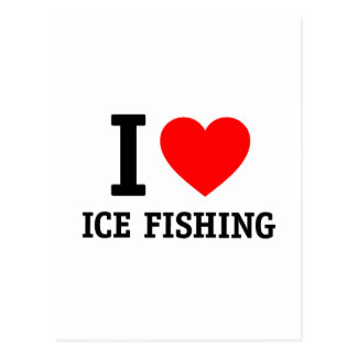 I Love Ice Fishing Post Card