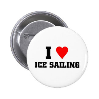 I love Ice sailing Pinback Button