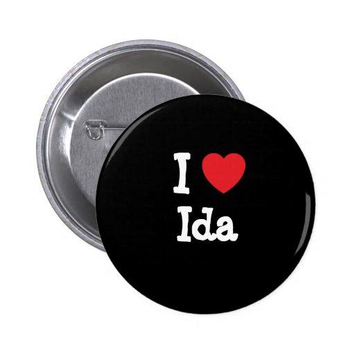 I love Ida heart T-Shirt 2 Inch Round Button