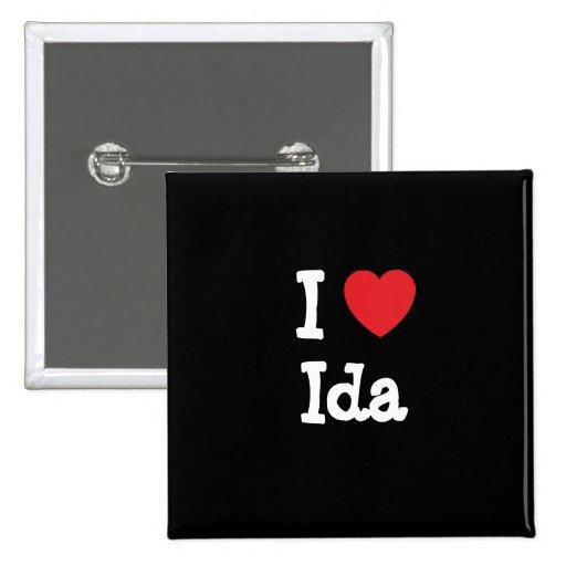 I love Ida heart T-Shirt Pinback Buttons