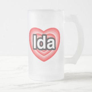 I love Ida. I love you Ida. Heart Frosted Glass Beer Mug