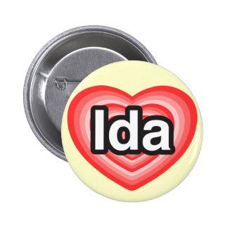 I love Ida. I love you Ida. Heart Pinback Button