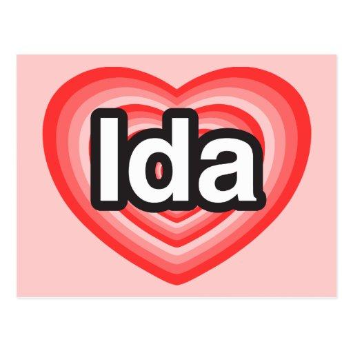 I love Ida. I love you Ida. Heart Postcards