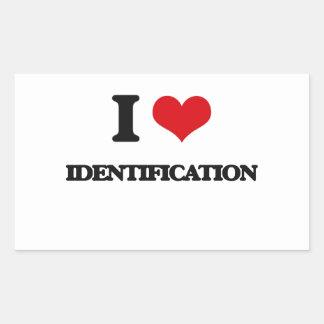 I love Identification Rectangular Sticker