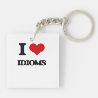 I love Idioms Double-Sided Square Acrylic Keychain