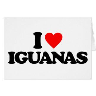 I LOVE IGUANAS CARD